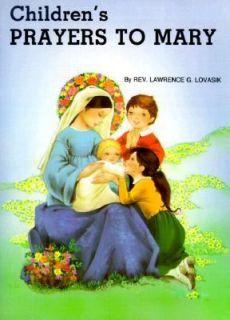 Childrens Prayers Mary by Catholic Book Publishing Staff 1982