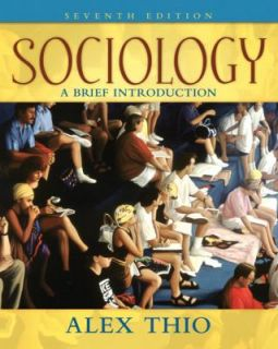 Sociology A Brief Introduction by Alex Thio 2008, Paperback
