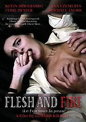 Flesh and Fire DVD, 2007