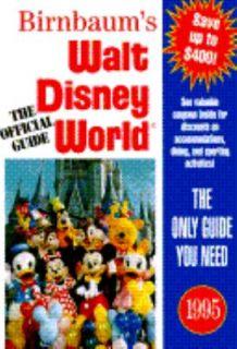 Birnbaums Walt Disney World  The Official Guide 1995 by Birnbaum