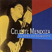 La Reina Del Guaguanco by Celeste Mendoza CD, Jan 2000, Emi Virgin