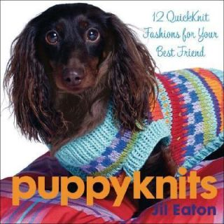 Fashions for Your Best Friend by Jil Eaton 2005, Hardcover