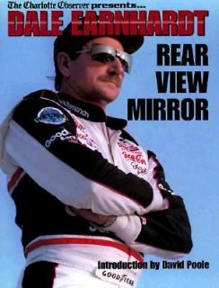 Dale Earnhardt Rear View Mirror 1998, Hardcover