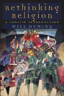Religion A Concise Introduction by Will Deming 2004, Paperback