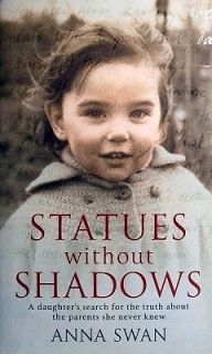 Statues Without Shadows   Swan Anna   Hard Cover   Signed Books (All