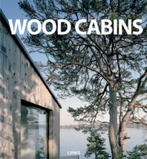 Wood Cabins : Small Wood Houses by Carles Broto (2007, Hardcover)