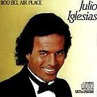 1100 Bel Air Place by Julio Iglesias CD, Oct 1990, Columbia USA