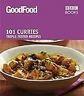101 Best Ever Curries Triple Tested Recipes (Good Food 101) by