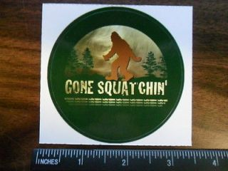 Round Bigfoot GONE SQUATCHIN sticker / decal. Sasquatch or Yeti