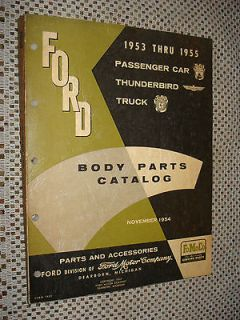 1953 1955 FORD CAR & TRUCK THUNDERBIRD BODY PARTS CATALOG ORIGINAL