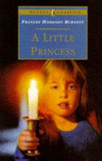 Little Princess The Story of Sara Crewe by Frances Hodgson Burnett