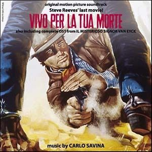 Carlo Savina: Vivo Per La Tua Morte (New/Sealed CD)