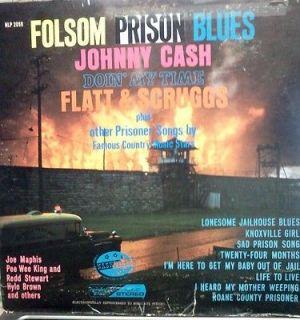 Country Vinyl Folsom Prison Blues, Johnny Cash, Doin My Time, Flatt