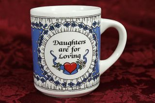 Daughters are for Loving Ceramic Coffee Mug Tea Cup Heart Blue Gift