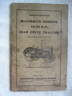 McCORMICK DEERING 10 20 H.P. GEAR DRIVE TRACTOR OWNERS & PARTS LIST