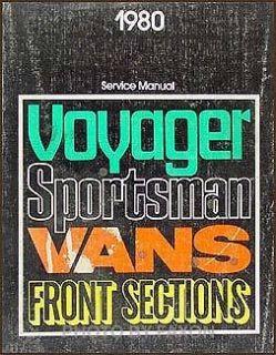 1980 Dodge Van Shop Manual Sportsman Plymouth Tradesman Voyager Clas C