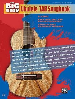 The Big Easy Ukulele Tab Songbook 62 Song book.