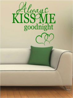 Always Kiss Me Goodnight Wall Sticker Quote Wall Art Decal Bedroom