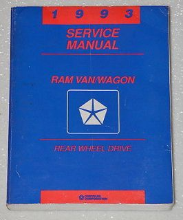 1993 DODGE RAM VAN WAGON Service Manual B 150 B 250 B 350 Factory Shop
